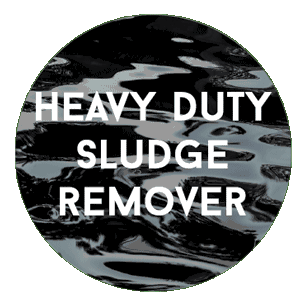 Heavy Duty Sludge Remover